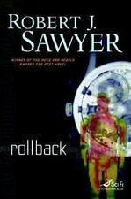NEW Rollback by Robert J. Sawyer, Hardcover 1st Edition 2007