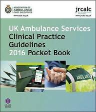 UK Ambulance Services Clinical Practice Guidelines 2016 Pocket Book by Class...