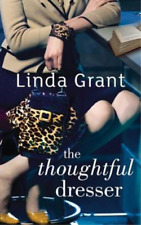 The Thoughtful Dresser, Linda Grant, Used; Good Book