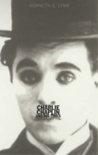 Charlie Chaplin and His Times, Lynn, Kenneth S., Used; Good Book