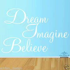 Dream Imagine Believe wall art Sticker quote 3 sizes available Insprational Deca