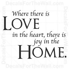Where there is Love In the Heart Family Home Wall Decal Vinyl Sticker Decor F19