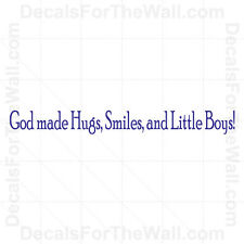 God Made Hugs Smiles and Little Boys Wall Decal Vinyl Art Sticker Quote K58