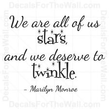 We Are Stars Deserve to Twinke Wall Decal Vinyl Art Sticker Quote Lettering M07