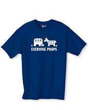Everyone Poops Funny Political Shirt S-2XL