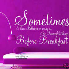 Sometimes ALICE IN WONDERLAND wall art sticker quote