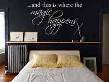 """And This Is Where The Magic Happens"" Vinyl Wall Art Quote Decal Sticker"