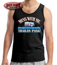 Mess w/ Me You Mess w/ Whole Trailer Park Tank Shirt Beater Trash Myrtle Manor