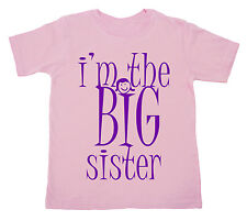 I'm the BIG Sister, sibling Funny Cute T-shirt Girl Top Gift Clothes Present