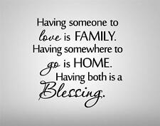 HAVING SOMEONE TO LOVE Quote Decal Vinyl WALL STICKER Art Home Decor SQ1010