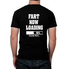 FART NOW LOADING  Funny Silly Nasty College Humor Novelty Joke T-shirt Any Size
