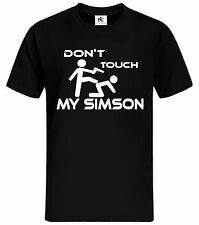 Don't touch my Simson T-Shirt Fun DDR Motorrad Tuning Simi S51 50 Fan Shirt