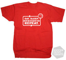 Funny Eat Sleep Bournemouth Repeat T-Shirt Soccer Sport Football Championship
