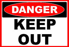 DANGER KEEP OUT  OSHA Decal   Free Shipping