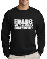Great Dads Get Promoted To Grandpas Sweatshirt Father's Day Gift Dad crewneck