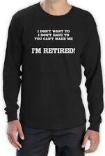I'm Retired Long Sleeve T-Shirt Funny Fathers Day Gift Idea Dad Senior humor