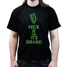 St. Patricks Paddys Day Feck it Sure it's Grand T-shirt P264