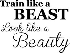 Train like a BEAST look like a BEAUTY vinyl wall decal gym, fitness, exercise
