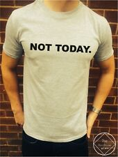 T-shirt Not today Fille Femmes Hommes Swag Dope Hipster frais Tumblr Urban Top