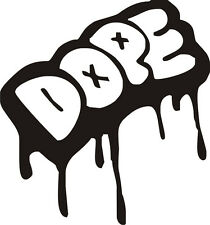 """Dope Dripping Decal- Exterior Window Decal 5""""x6""""- FREE SHIPPING"""