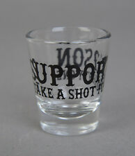 Hells Angels Tucson, AZ USA - Support 2SON Take A Shot For 81 - Shot Glasses