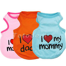 Pet Puppy Dog I LOVE MY MOMMY DADDY Clothes Clothing Costume Vest Apparel Size