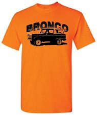 Ford Bronco Older Late Model Truck 4WD Off Road Tough Antique Classic T Shirt