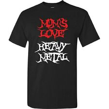 Mom's Love HEAVY METAL Mother's Day Gift Present Hardcore Rock Mom Son T-Shirt