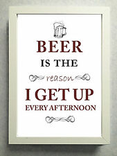 """Striking Typographical Print / sign / gift """"Beer is the reason..."""" Free Post"""