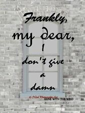 Frankly My Dear, Gone with the Wind Typography Matted Picture Art Print A685