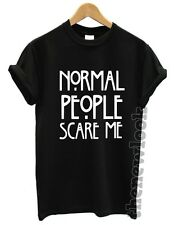 NORMAL PEOPLE SCARE ME T SHIRT AMERICAN HORROR STORY FASHION FUNNY SWAG DOPE