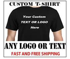 CUSTOM LOGO OR TEXT T-SHIRT - WITH YOUR LOGO OR TEXT -  FREE SHIPPING