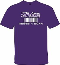"""""""UNTIL SOMEONE MISSES A SCAN"""" T-SHIRT GREAT FOR POST OFFICE OR POSTAL WORKER"""