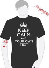 Keep Calm and T-Shirt Personalized Funny Crazy Custom Size S- 6XL you pick color