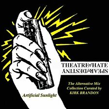 Theatre Of Hate / Spear Of Destiny - Artificial Sunlight (Alternative Mixes) CD