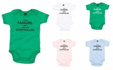 I Am A Fangirl, I Can't Be Controlled, Printed Baby Grow