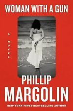 Phillip Margolin - Woman With A Gun (2014) - LIKE NEW- Trade Cloth (Hardcover)