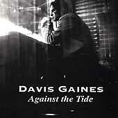 Against the Tide by Davis Gaines (Cassette, Nov-1996, Lap Records)