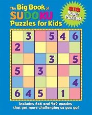 The Big Book of Sudoku Puzzles for Kids : 818 Super Puzzles! by Frank Longo...