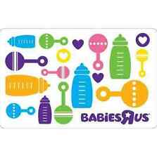 "Babies""R""Us Gift Card $25 $50 or $100 - Email delivery"