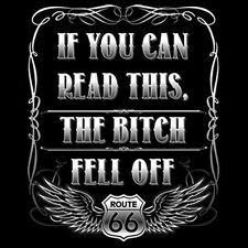 If You Can Read This The B*tch Fell Off Funny Design On Back Of T-Shirt Tee