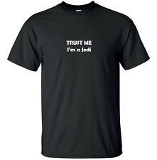 Trust me I'm Jedi - Funny T-Shirt Adult Black White Custom