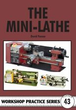 The Mini-Lathe (Workshop Practice) Book By David Fenner English Paperback 129 P