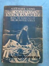 THE MOTIVES OF NICHOLAS HOLTZ BEING THE WEIRD TALE OF THE IRONVILLE VIRUS -