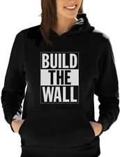 Build The Wall Republican Party Election Campaign Women Hoodie Political