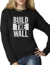 Build The Wall Republican Party Election Campaign Women Sweatshirt Political