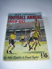 NEWS CHRONICLE FOOTBALL ANNUAL 1959/60 WOLVES / NOTTINGHAM FOREST - SOCCER BOOK