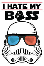 Stormtrooper Poster - I Hate My Boss - Star Wars Poster - Jack of All Posters