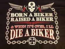Biker Born Raised Die A Biker Motorcycle Short Sleeve T Shirt Blacks Solid