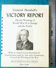 GENERAL MARSHALL'S VICTORY REPORT ON THE WINNING OF WORLD WAR II EUROPE & PACIFI